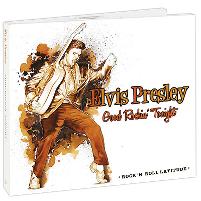 Elvis Presley Good Rockin' Tonight (2 CD) Серия: Rock'n'Roll Latitude инфо 6253f.