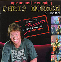 Chris Norman & Band One acoustic euening Life at the Private Musik Club (2CD) Исполнитель Крис Норман Chris Norman инфо 6381f.