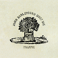 Traffic John Barleycon Must Die (LP) Серия: Back To Black инфо 10118f.